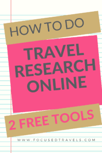 How to do travel research online: two free tools I use daily