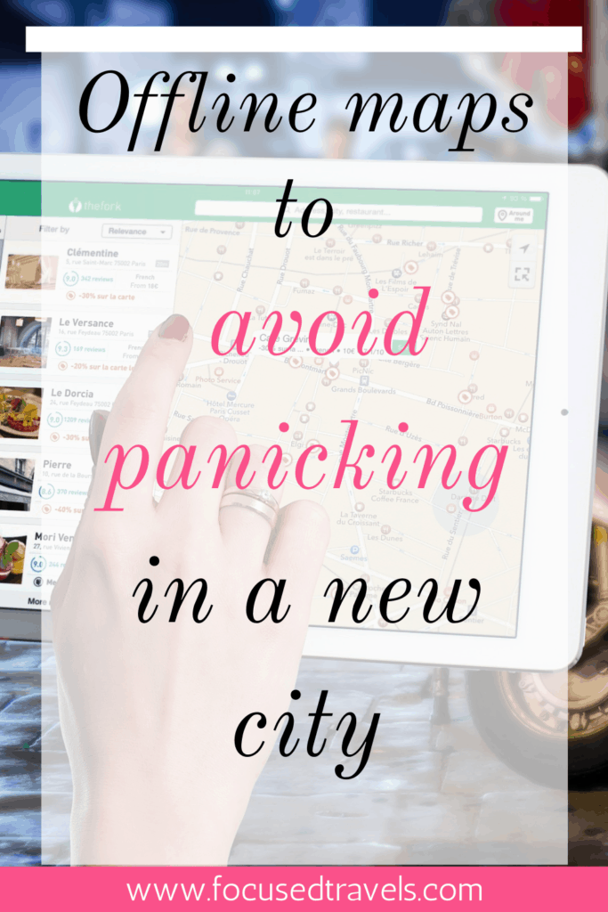 How to avoid panicking in a new city using offline maps