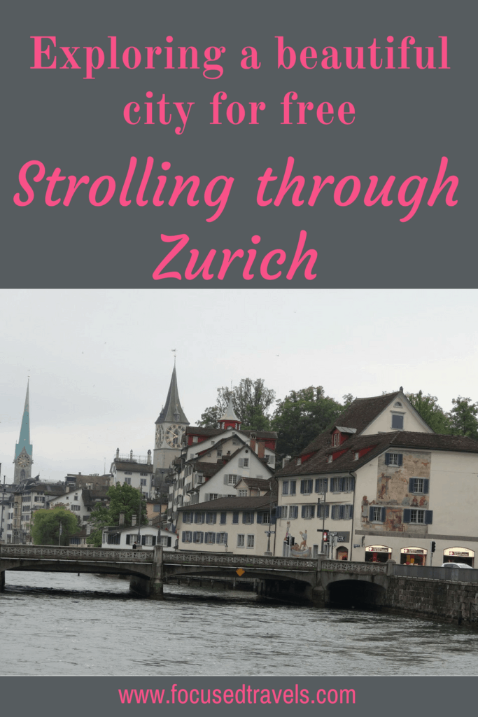 Strolling Through Zurich: a free way to explore a beautiful city