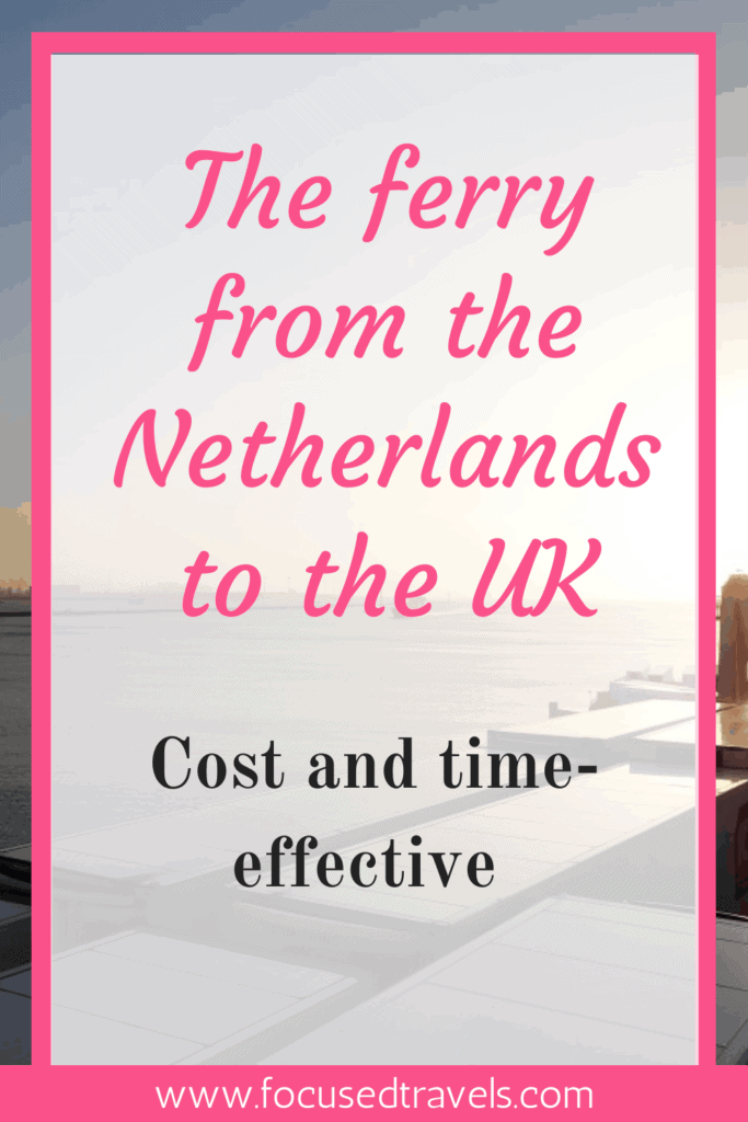 Taking the ferry from the Netherlands to the UK