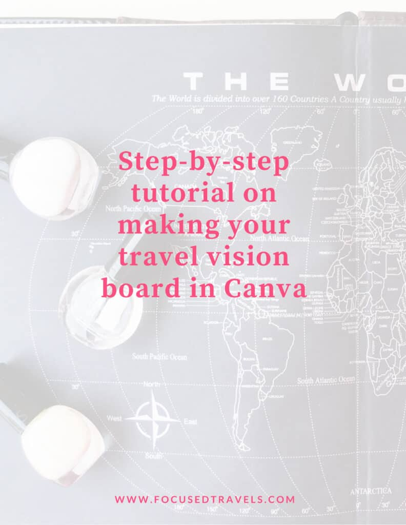 Tutorial to make a travel vision board in Canva