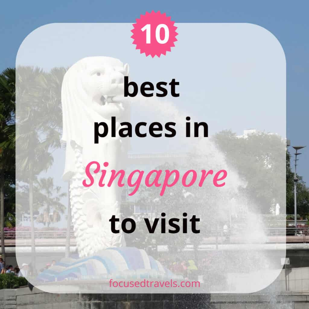 10 best places in Singapore to visit