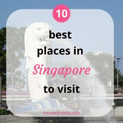 10 Best places in Singapore to visit for an entertaining time