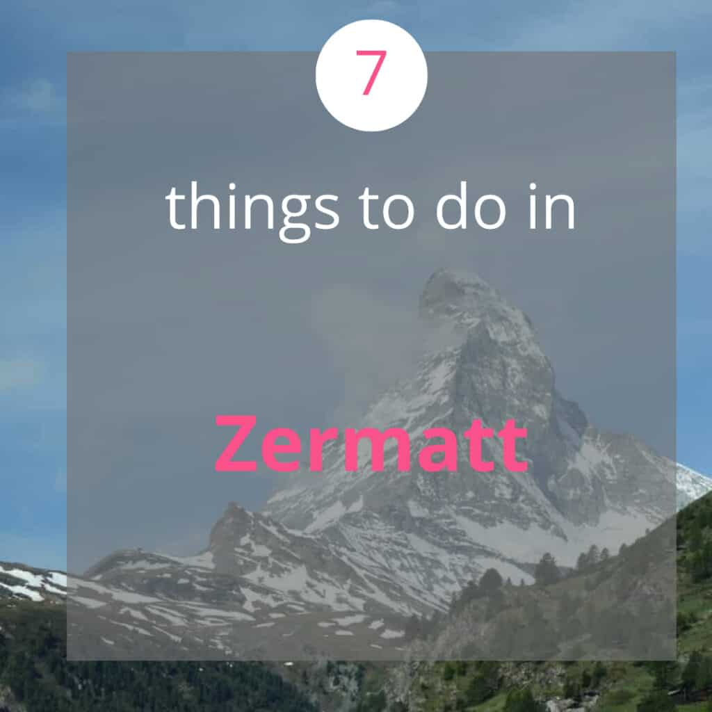 7 Things to do in Zermatt