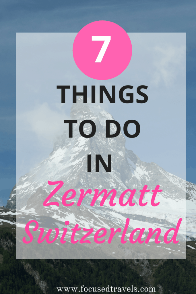 Things to do in Zermatt Switzerland