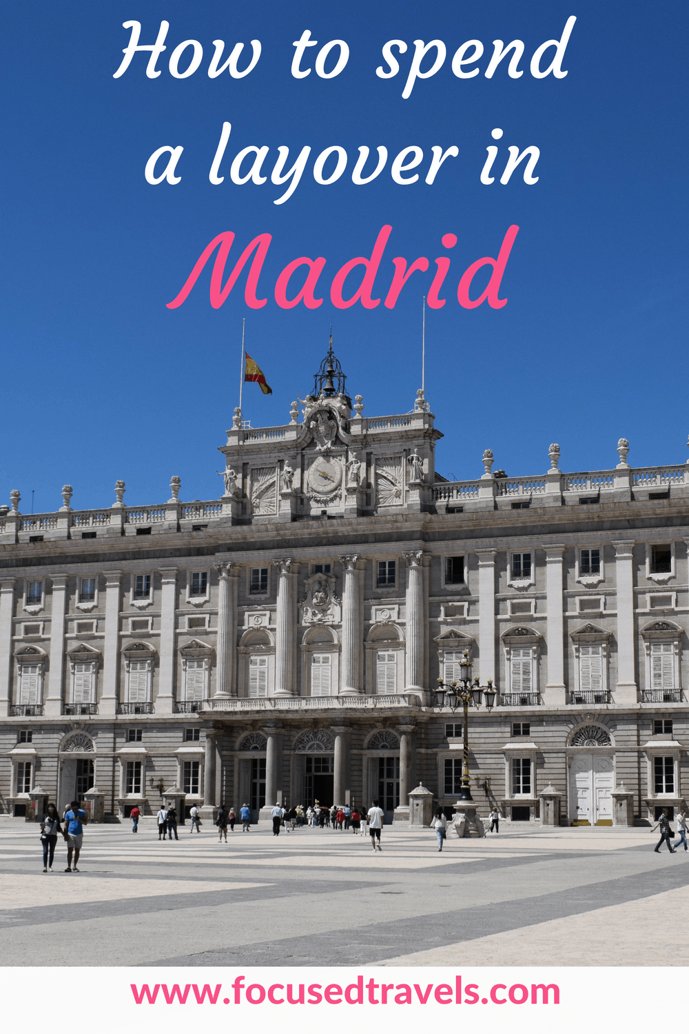 Layover in Madrid