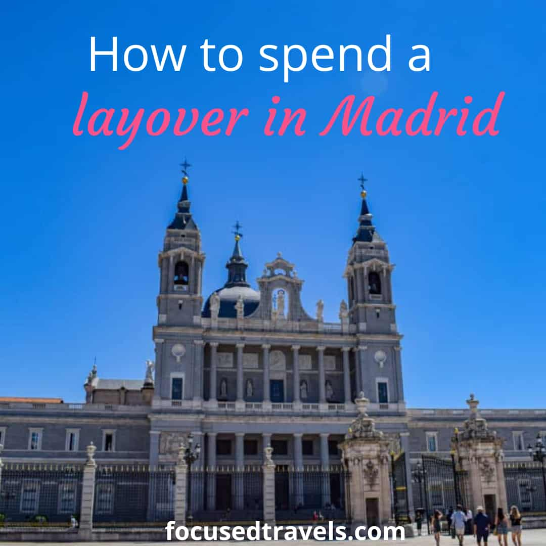 How to spend a layover in Madrid