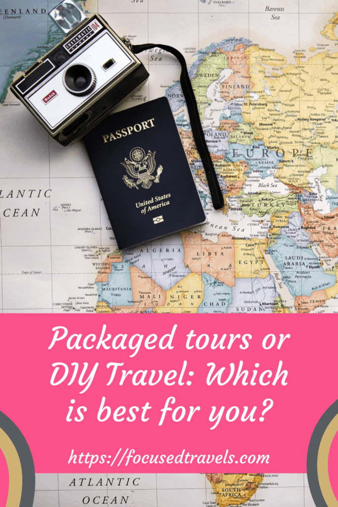 Packaged tours or DIY Travel