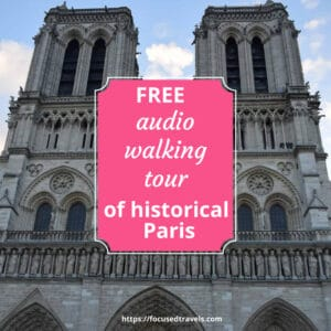 Free audio walking tour of Paris | FocusedTravels