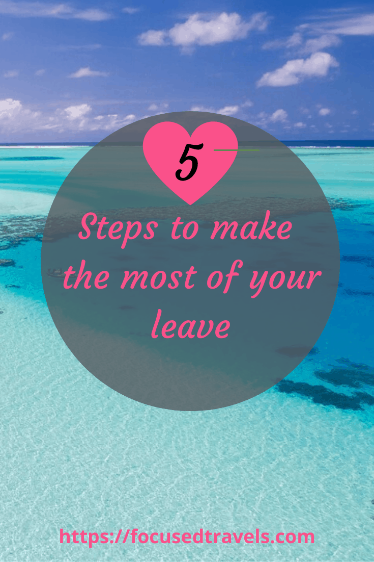 Make the most of your leave
