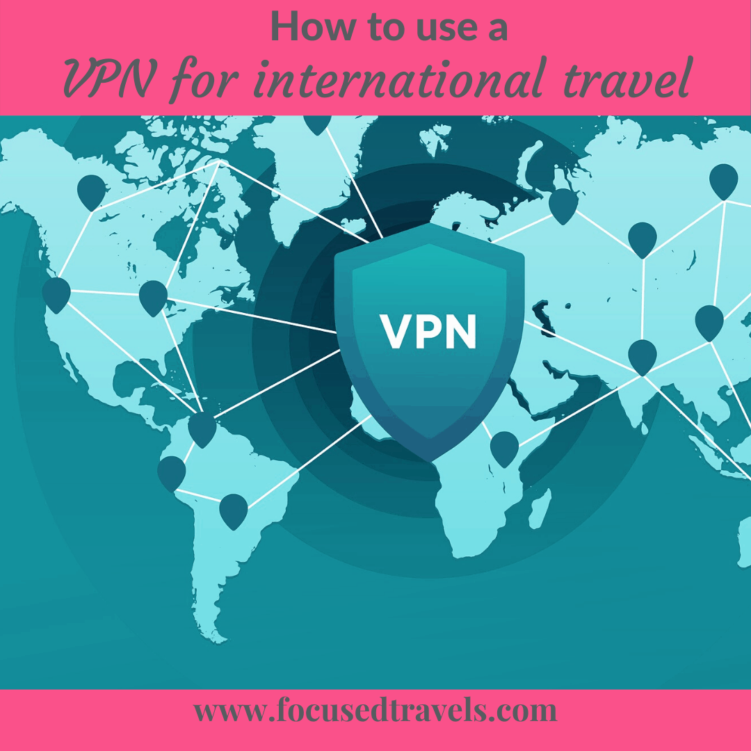 Featured Image VPN for International Travel Focused Travels