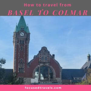 How to get from Basel to Colmar