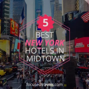 Best New York Hotels in Midtown