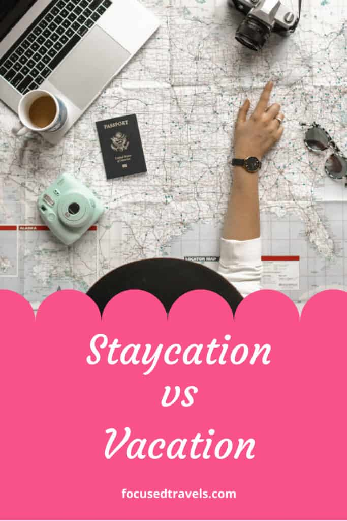 Staycation vs Vacation What When and How