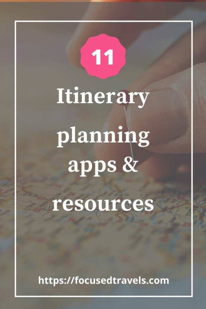 11 Itinerary Planning Apps and Resources